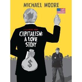 Capitalism A Love Story