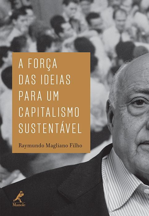 A força das ideias para um capitalismo sustentável