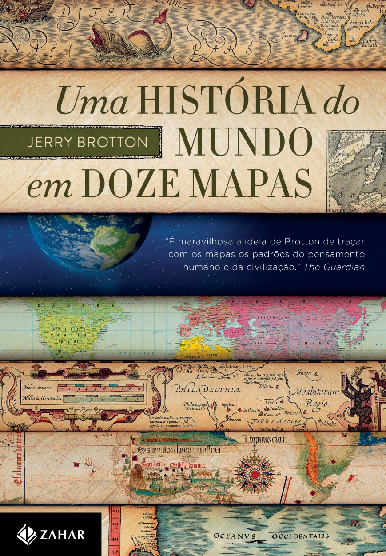 arte_UmaHistoriaDoMundoEm12Mapas.indd