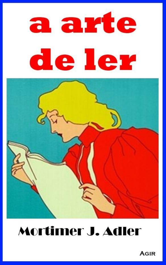 A-Arte-de-Ler-Mortimer-J-Adler