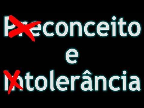 Preconceito e Intolerância
