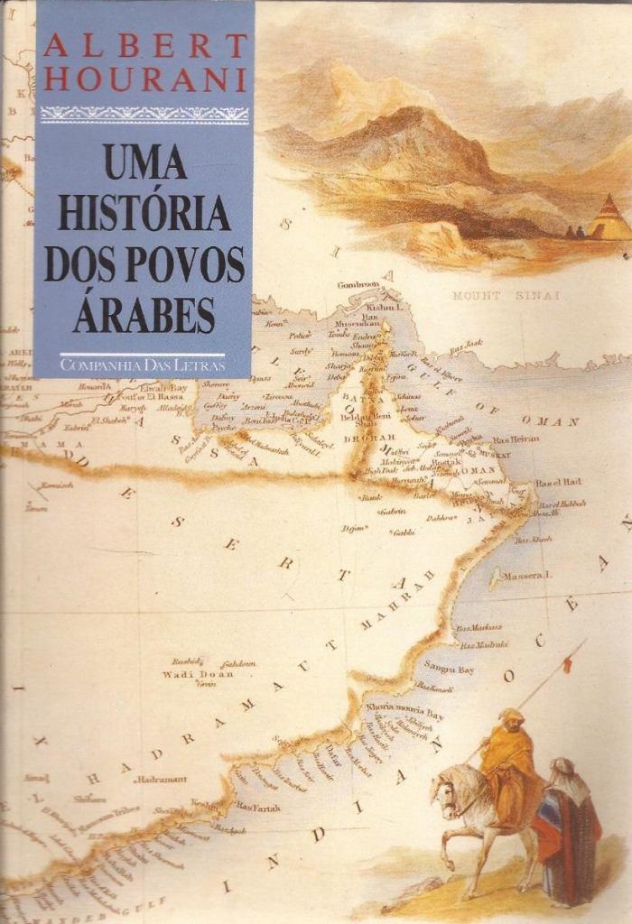 livro-uma-historia-dos-povos-arabes-2-edico-2001-7576-MLB5231758383_102013-F