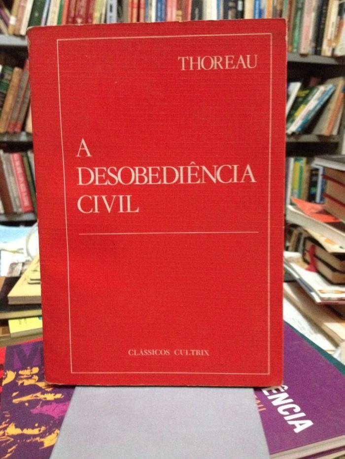 a-desobediencia-civil-henry-david-thoreau-classicos-cultrix