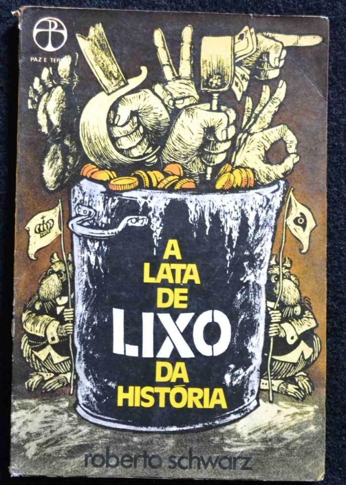 a-lata-de-lixo-da-historia-farsa-roberto-schwarz-D_NQ_NP_13740-MLB20080733496_042014-F