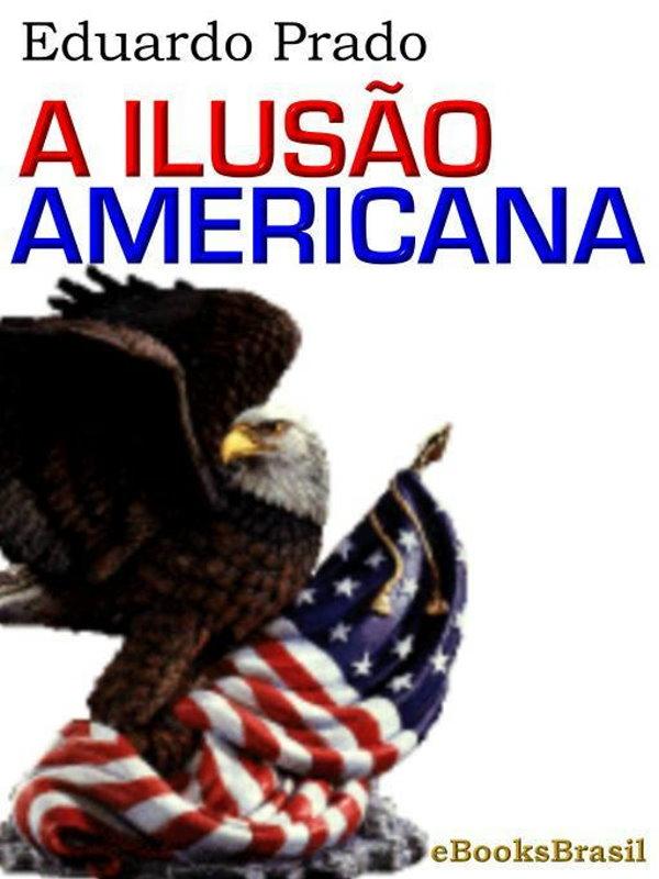 a-ilusa%cc%83o-americana