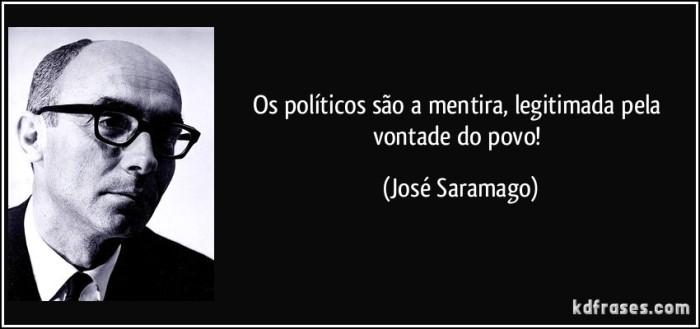 frase-os-politicos-sao-a-mentira-legitimada-pela-vontade-do-povo-jose-saramago-105012
