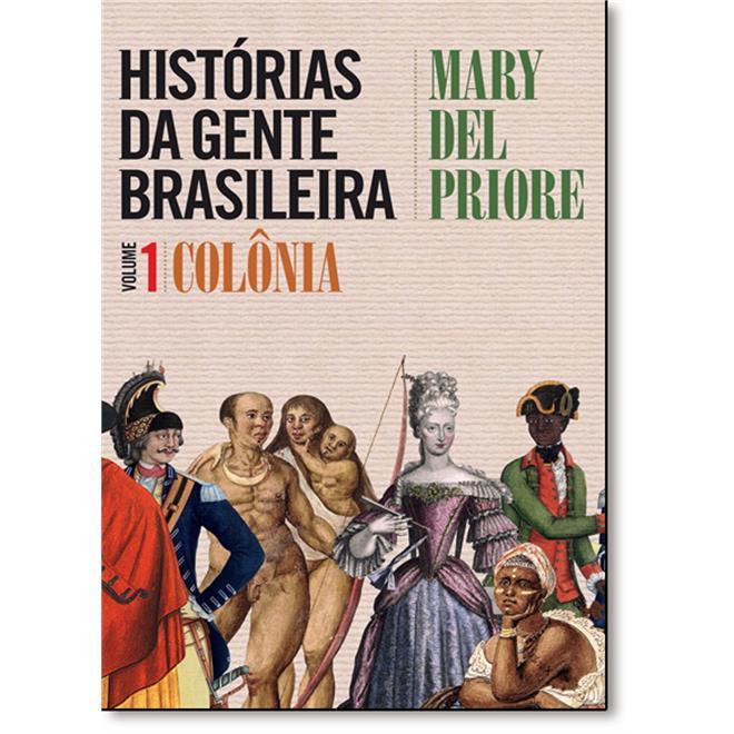 historias-da-gente-brasileira-vol-1